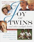 The Joy of Twins and Other Multiple Births