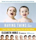Having Twins and More