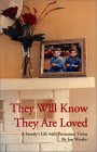 They Will Know They Are Loved